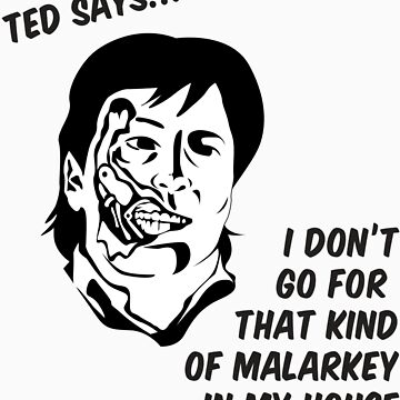 Ted says by jtarnopolski