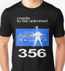 made to be admired Unisex T-Shirt