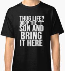 HUG LIFE vs THUG LIFE Classic T-Shirt