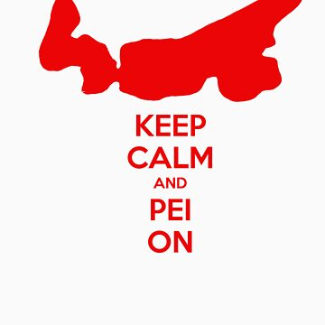 Keep Calm and PEI On by richm4