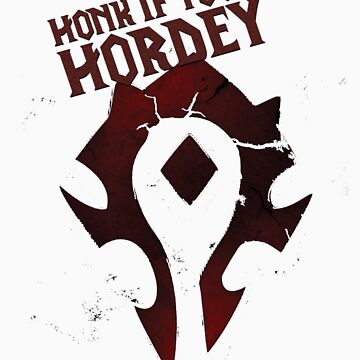 Honk if Your Hordey Guild Tee by C117Games