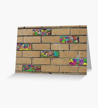 Just another brick in the wall + 5 Greeting Card