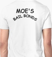 Lit - Moe's Bail Bonds Unisex T-Shirt
