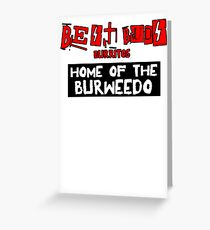 Best Buds - Home of the Burweedo Greeting Card