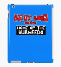 Best Buds - Home of the Burweedo iPad Case/Skin