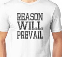 Reason! Will! Prevail! Unisex T-Shirt