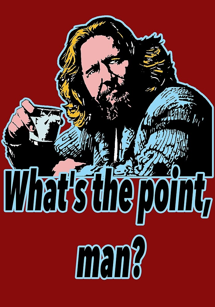 Big Lebowski Philosophy 19 by Shirtquotes