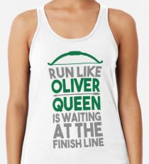 Run like Oliver Queen is waiting at the finish line Racerback Tank Top