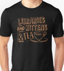 LIBRARIES and kittens and tea (just a few of my favourite things!) T-Shirt