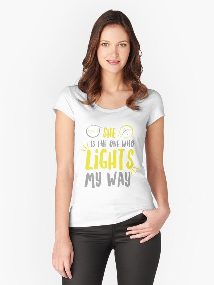 She lights my way Women's Fitted Scoop T-Shirt Front