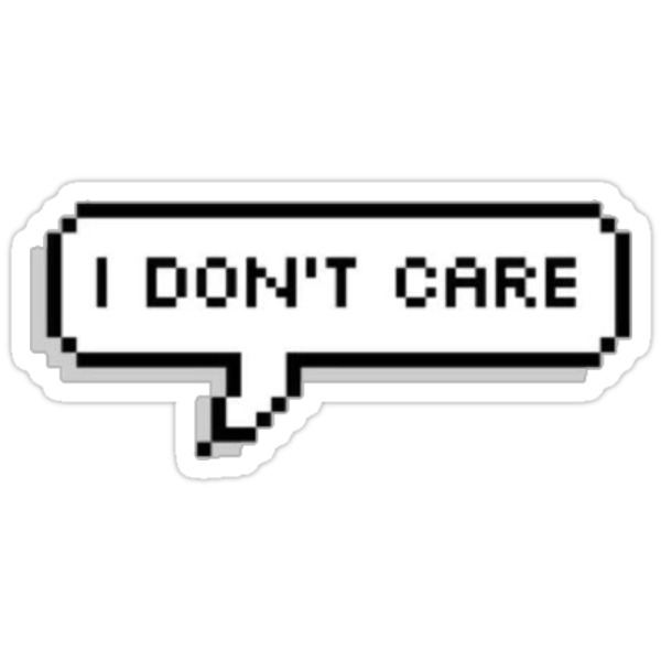 Quot I Don T Care Speech Bubble Quot Stickers By Mikslayla Redbubble