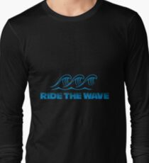 Ride the wave Long Sleeve T-Shirt