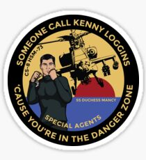 Archer FX - Someone Call Kenny Loggins Sticker