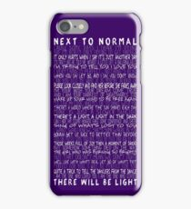 Next to Normal iPhone Case/Skin