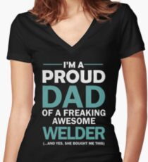 I'M A PROUD DAD OF FREAKING AWESOME WELDER Women's Fitted V-Neck T-Shirt