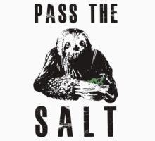 Stoner Sloth - Pass the salt by Dylan DeLosAngeles