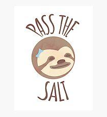 Stoner Sloth - Pass the salt (female) Photographic Print