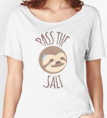 Stoner Sloth - Pass the salt (female) Women's Relaxed Fit T-Shirt