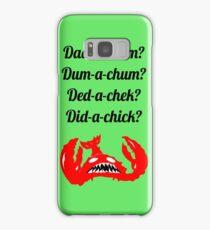 Lobstrosity Dad-a-Chum Samsung Galaxy Case/Skin