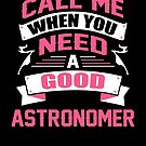CALL ME WHEN YOU NEED A GOOD ASTRONOMER by inkedcreation