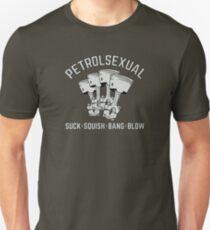 Petrolsexuell. Saugen, Squish, Bang, Schlag. Unisex T-Shirt