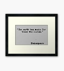 William Shakespeare quote Framed Print