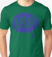 BALUT! Unisex T-Shirt