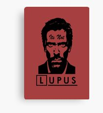 Its not lupus  Canvas Print