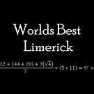 Worlds Best Limerick by Dsavage94