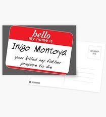 Hello, my name is inigo montoya you killed my father prepare to die Postcards