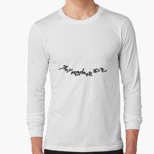 Donnie Darko Made Me Do It Long Sleeve T-Shirt