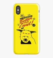 Better call Zuul iPhone Case/Skin
