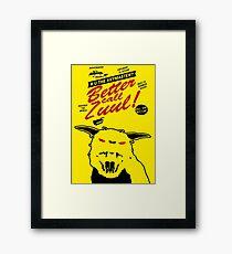 Better call Zuul Framed Print