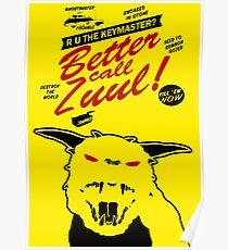 Better call Zuul Poster