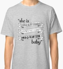 Latrice Royale / Ru Pauls Drag Race inspired 'She is large & in charge, chunky yet funky, bold & beautiful baby' design Classic T-Shirt