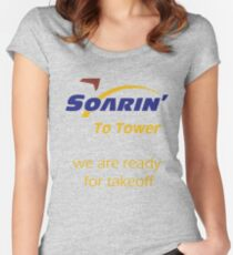 """""""Soarin' to tower. We are ready for takeoff."""" Women's Fitted Scoop T-Shirt"""