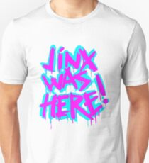 JINX WAS HERE T-Shirt