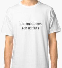 I Do Marathons... Hipster/Trendy/Tumblr Meme Classic T-Shirt