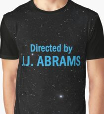 Directed by J. J. Abrams Graphic T-Shirt