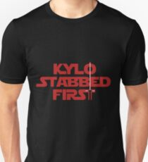 Kylo Stabbed First Unisex T-Shirt
