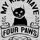 Black Cat Lovers! My Kids Have Four Paws by EthosWear