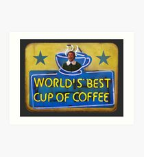 World's Best Cup of Coffee Art Print