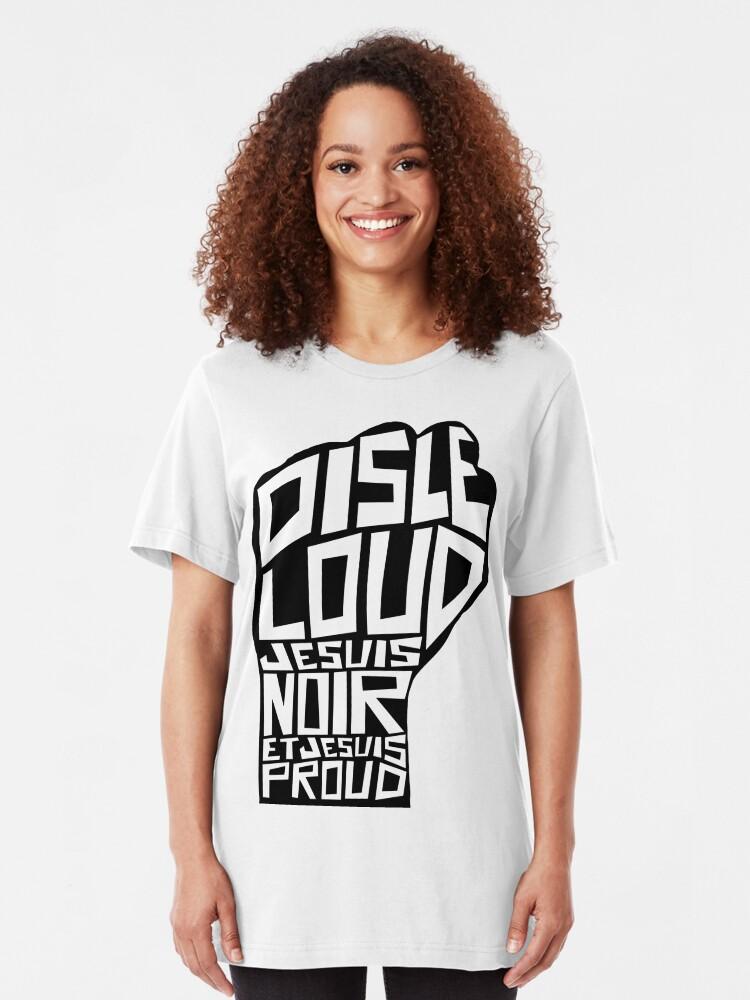 Alternate view of SAY IT LOUD: Black and Proud: Frances Slim Fit T-Shirt
