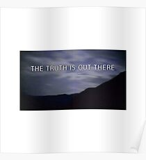 """the truth is out there"" - the x-files  Poster"