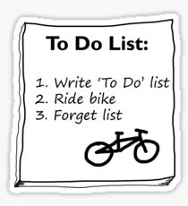 Cycling 'To Do' List :) Sticker