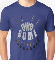 ! AWEsome ! Unisex T-Shirt
