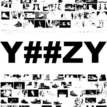 CAN'T AFFORD NO Y##ZY by internetkills