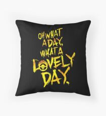 Mad Max Fury Road What A Lovely Day!  Throw Pillow