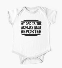 My Dad Is The World's Best Reporter Kids Clothes