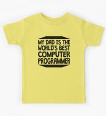 My Dad Is The World's Best Computer Programmer Kids Tee